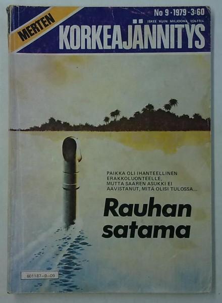 Merten Korkeajännitys 1979-09 Rauhan satama,