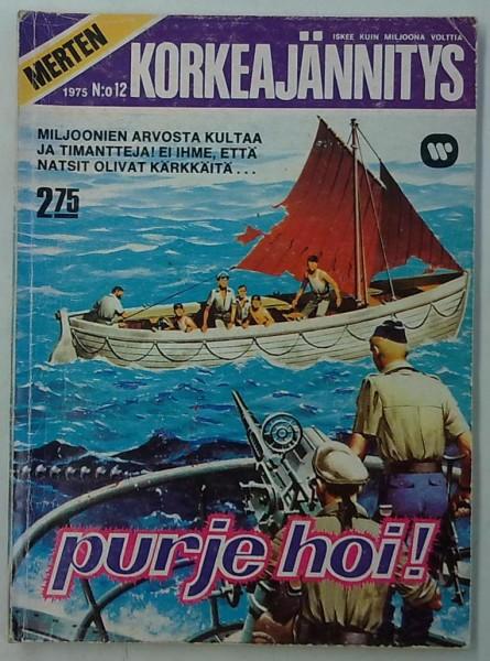 Merten Korkeajännitys 1975-12 Purje hoi!,