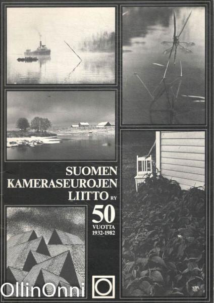 Suomen Kameraseurojen Liitto ry. 50 vuotta 1932-1982, Useita