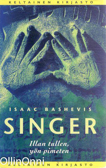 Kaksi maailmaa. 2, Illan tullen, yön pimeten, Isaac Bashevis Singer