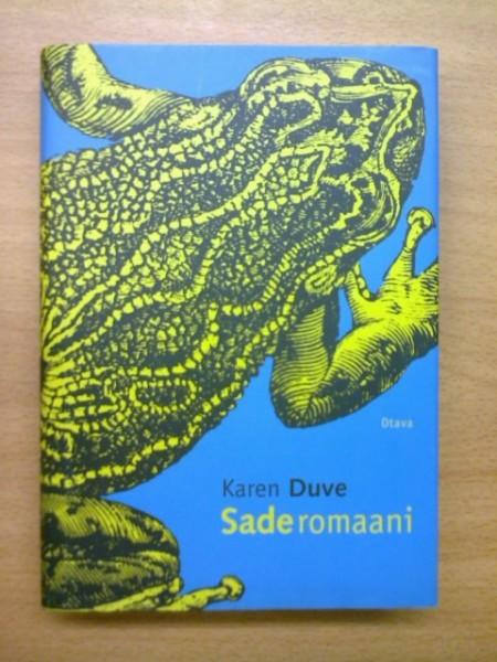 Saderomaani, Karen Duve
