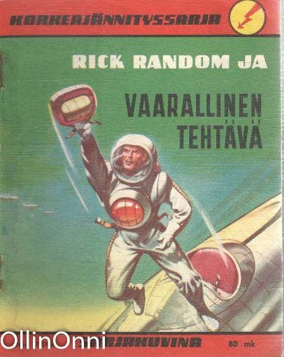 Korkeajännityssarja N:o 17/1958 - Rick Random ja vaarallinen tehtävä, M. Eerikäinen