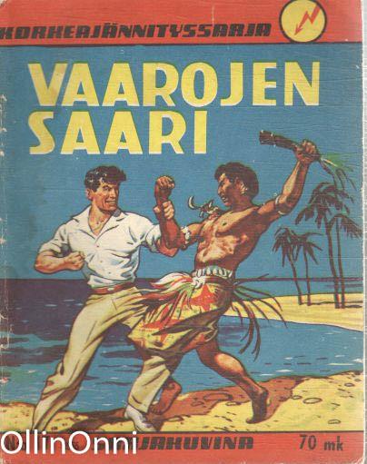 Korkeajännityssarja N:o 17/1955 - Vaarojen saari, Allan Tokoi