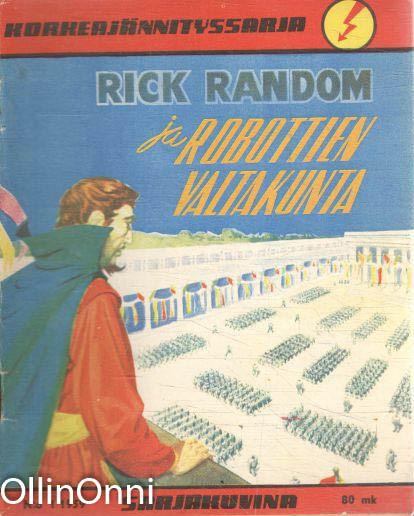 Korkeajännityssarja N:o 1/1959 - Rick Random ja robottien valtakunta, M. Eerikäinen