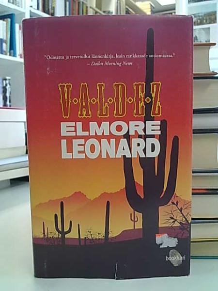 Valdez, Elmore Leonard