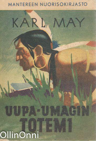 Uupa-Umagin totemi, Karl May