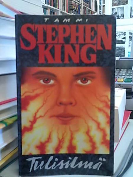 Tulisilmä, Stephen King