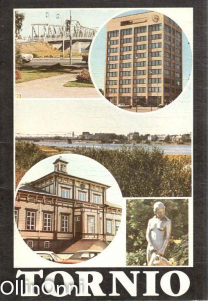 Tornio - historiallisesti maineikas, moderni kaupunki, Irene Oukka
