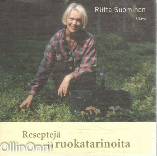 Reseptejä ja ruokatarinoita, Riitta Suominen