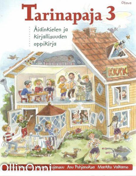 Tarinapaja : äidinkielen ja kirjallisuuden oppikirja. 3, Jaana Hänninen
