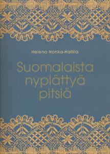 Suomalaista nyplättyä pitsiä, Helena Honka-Hallila