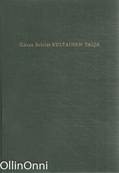 Kultainen talja, Göran Schildt