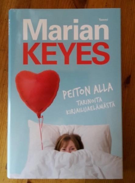 Peiton alla : tarinoita kirjailijaelämästä, Marian Keyes