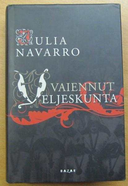 Vaiennut veljeskunta, Julia Navarro