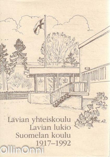 Lavian yhteiskoulu, Lavian lukio, Suomelan koulu 1917-1992, Raimo Seppälä