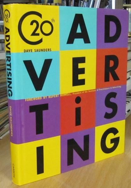 20th C Advertising (Twentieth-Century Advertising), Dave Saunders
