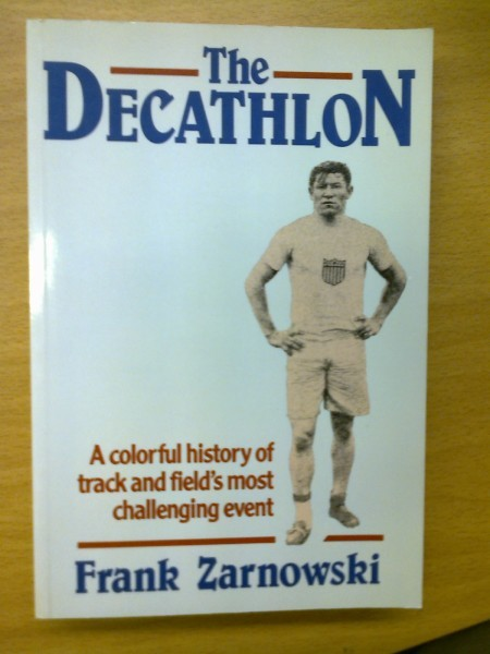 The Decathlon - A colorful history of track and field´s most challenging event, Zarnowski Frank