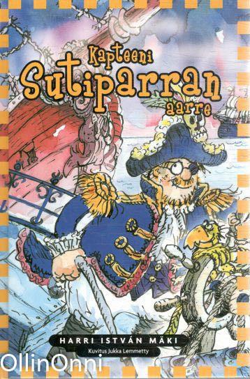 Kapteeni Sutiparran aarre, Harri István Mäki