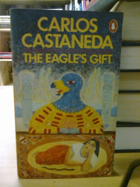 The Eagle´s Gift, Carlos Castaneda