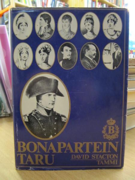 Bonapartein taru, David Stacton