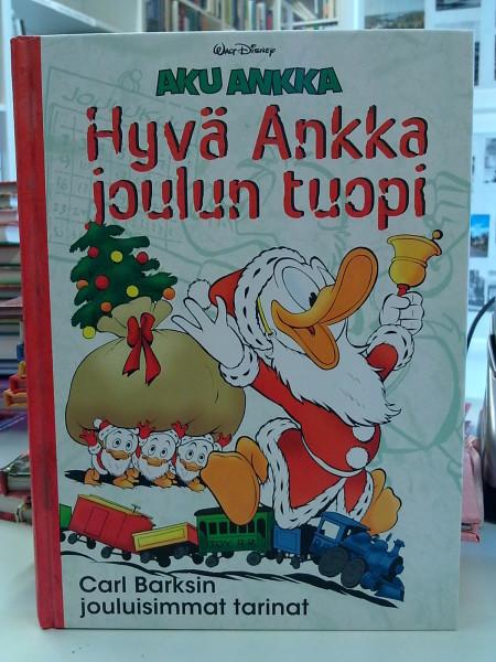 Hyvä Ankka joulun tuopi, Carl Barks