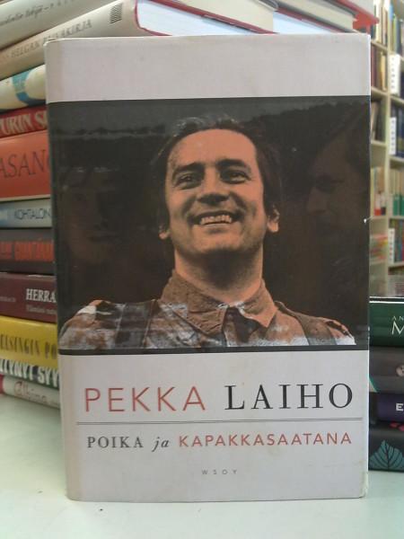 Poika ja kapakkasaatana, Pekka Laiho