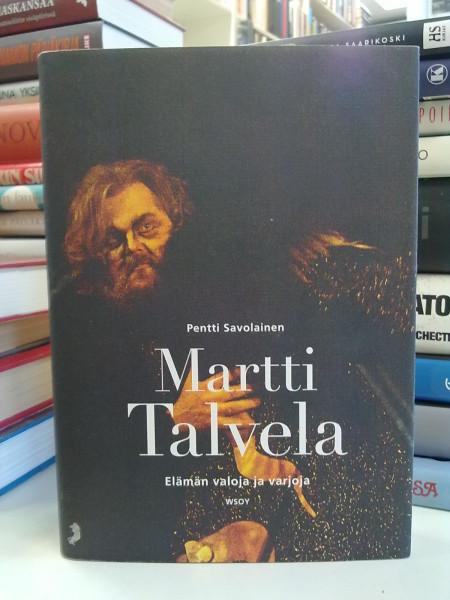 Martti Talvela : elämän valoja ja varjoja, Pentti Savolainen