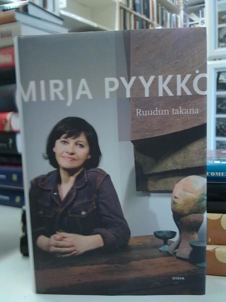 Ruudun takana, Mirja Pyykkö