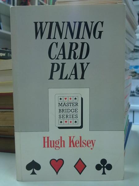 Winning Card Play - Master Bridge Series, Hugh Kelsey