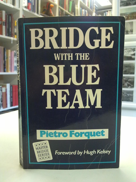Bridge with the Blue Team - Master Bridge Series, Pietro Forquet