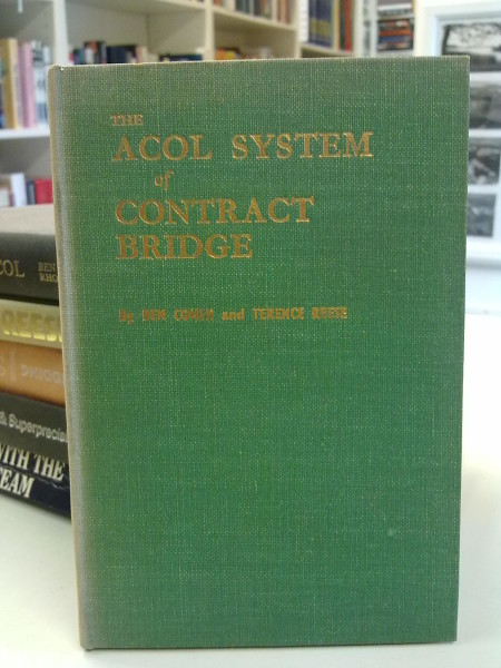 The Acol System of Contract Bridge - Fourth Edition, Ben Cohen