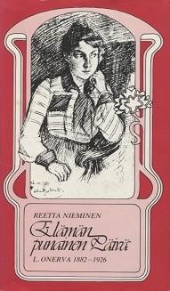 Elämän punainen päivä : L. Onerva 1882-1926, Reetta Nieminen