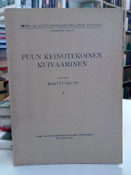 Puun keinotekoinen kuivaaminen, Martti Levon