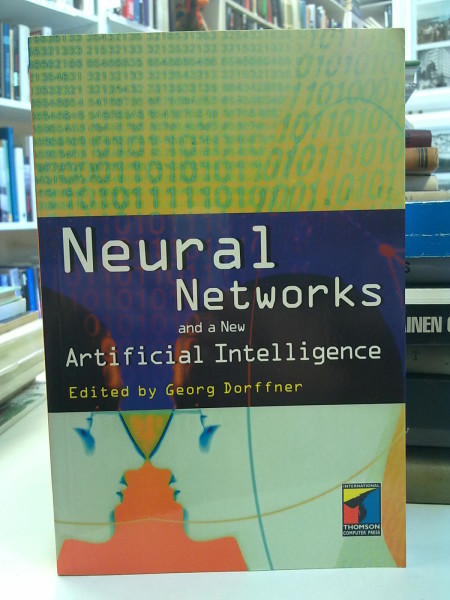 Neural Networks and a New Artificial Intelligence, Georg Dorffner