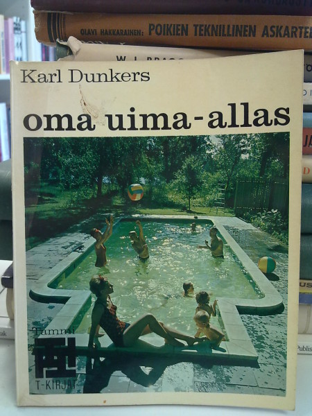 Oma uima-allas, Karl Dunkers