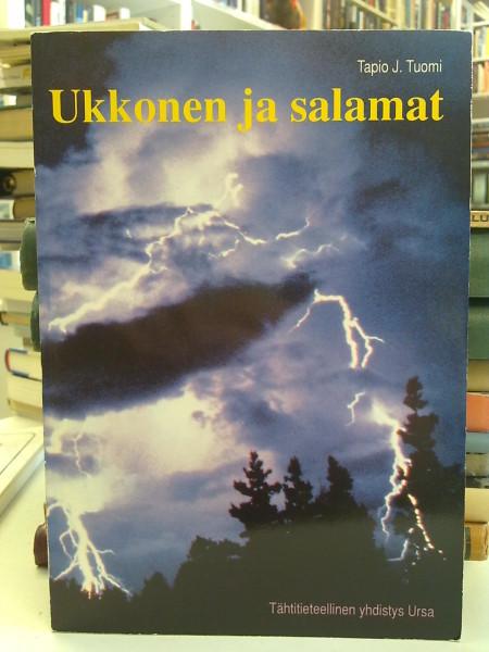 Ukkonen ja salamat, Tapio J. Tuomi