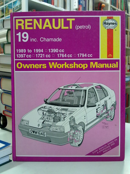 Renault 19 inc. Chamade Owners Workshop Manual, Steve Rendle