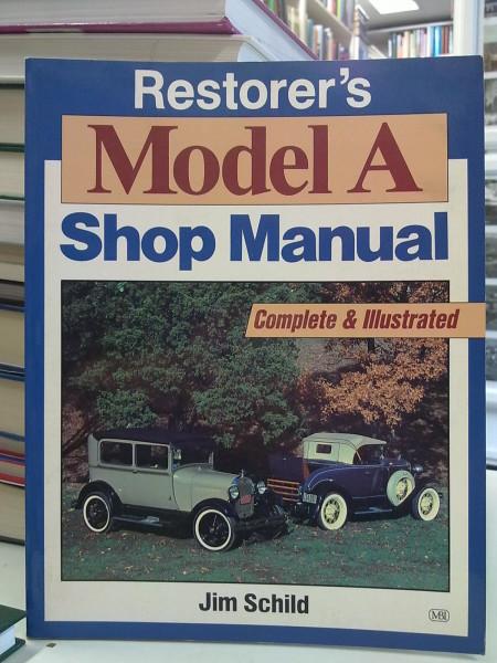 Restorer´s Model A Shop Manual, Schild Jim