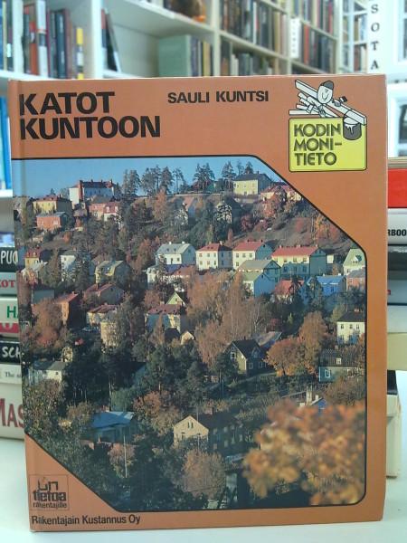 KATOT KUNTOON, Sauli Kuntsi