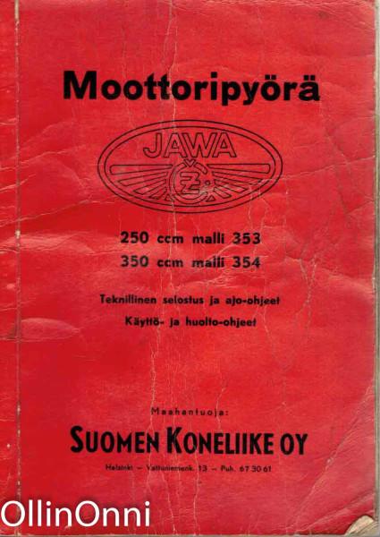 Moottoripyörä - Jawa 250 ccm malli 353 - 350 ccm malli 354, Ei tiedossa