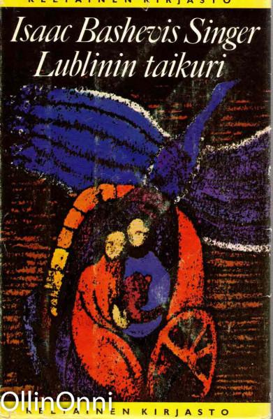 Lublinin taikuri, Isaac Bashevis Singer