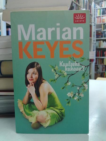 Kuuleeko kukaan?, Marian Keyes