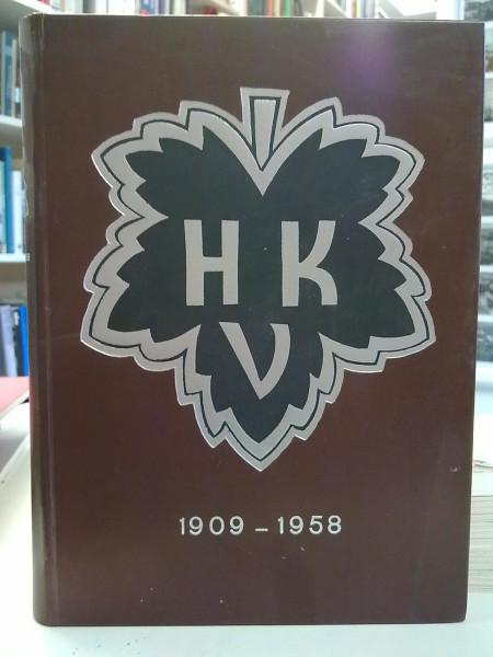 Urheiluseuran historia HKV 1909-1958 - Kertomus ponnisteluista urheilun hyväksi viidenkymmenen vuoden aikana., Yrjö Halme