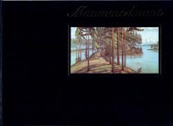 Maamme kuvat : Valistuksen maantieteelliset opetustaulut 1903-32, Kerkko Hakulinen