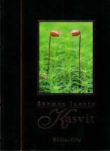 Suomen luonto : Kasvit. 3, Bakteereja, sieniä, itiökasveja, Seppo Vuokko