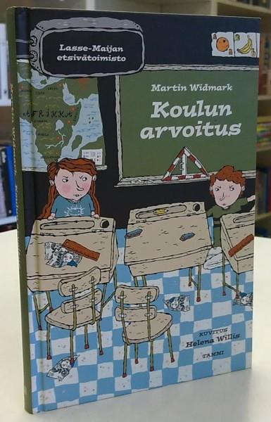 Lasse-Maijan etsivätoimisto - Koulun arvoitus, Martin Widmark