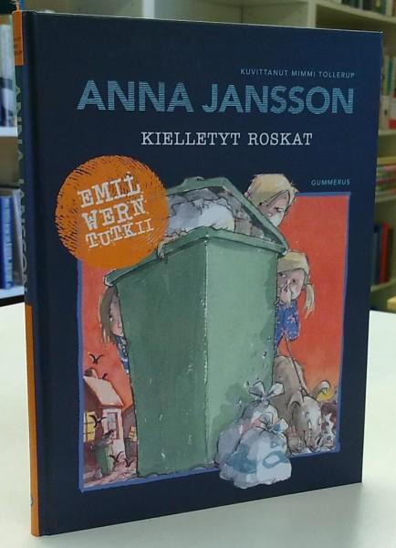 Kielletyt roskat - Emil Wern tutkii, Anna Jansson