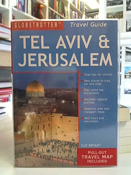 Globetrotter Travel Guide Tel Aviv & Jerusalem, Sue Bryant