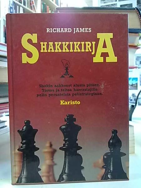 Shakkikirja : shakin aakkoset alusta pitäen, Richard James