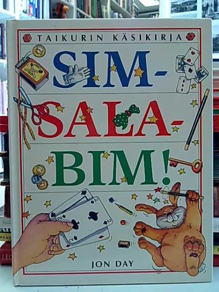 Simsalabim! : taikurin käsikirja, Jon Day